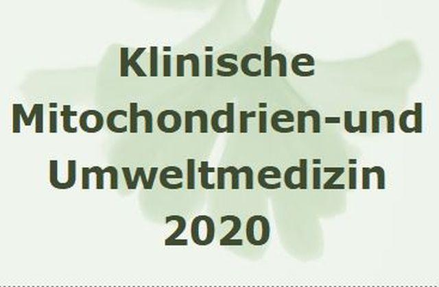 Klinische Mitochondrienmedizin und Umweltmedizin 2020